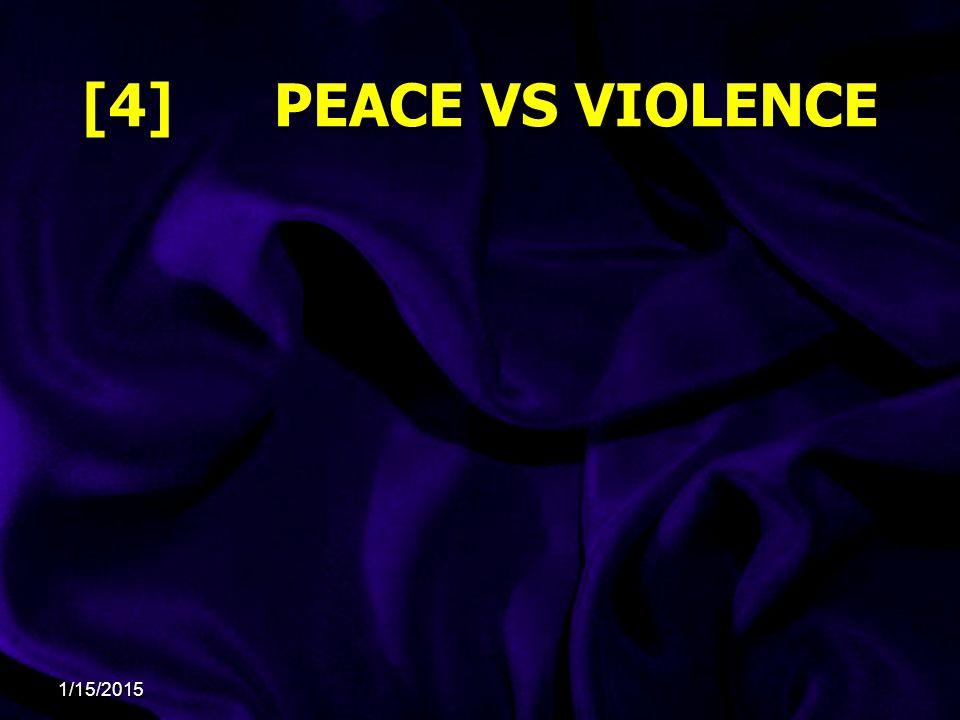 [4] PEACE VS VIOLENCE 4/8/2017